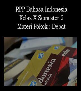 RPP Bahasa Indonesia Kelas X Semester 2, Materi Debat