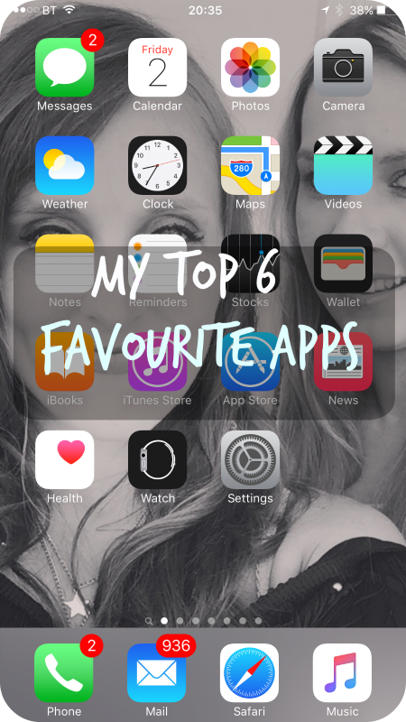 my top 6 favourite mobile apps