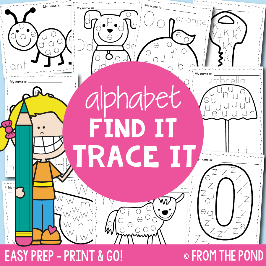 Alphabet Find It Trace It Worksheets + A Freebie! | From the Pond