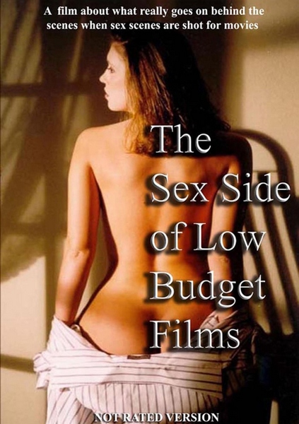 The Sex Side Of Low Budget Films Unrated Edition (2004)