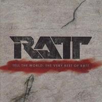 [2007] - Tell The World - The Very Best Of Ratt