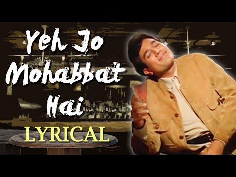 Yeh Jo Mohabbat Hai lyrics