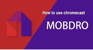 Mobdro For Chromecast