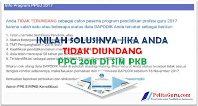 Inilah Solusinya Jika Anda Tidak Terundang Sebagai Peserta PPG 2018 Tahap 2 di SIM PKB