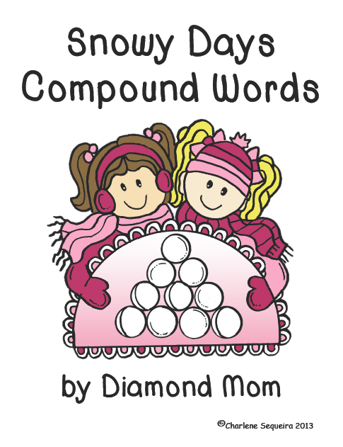 https://www.teacherspayteachers.com/Product/Snowy-Days-Compound-Words-1053076