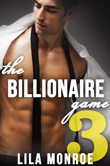 The Billionaire Game 3 by Lila Monroe