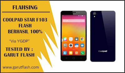 Cara Flashing Coolpad Star F103 Via QcomDloader Tested 100%