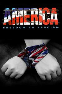 Watch America: Freedom to Fascism Online Free in HD