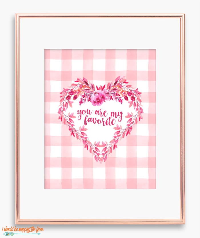 You are My Favorite Printable