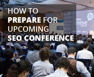 How to Prepare for an Upcoming SEO Conference - Comprehensive Guide