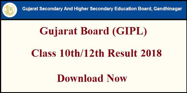 Gujarat Board (GIPL) 10th Class Result 2018
