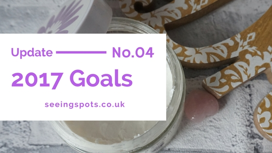 my 2017 blog goals update 4 End of Feb / beginning of March