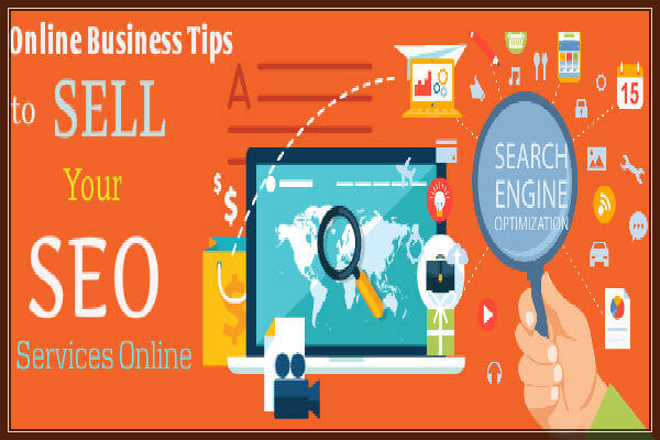 How to Sell SEO Services Online- Business Tips for Sellers-freelancers-Entrepreneurs-600x400