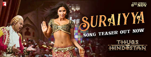 Suraiyya Song Lyrics |Thugs Of Hindustan|Aamir,Katrina