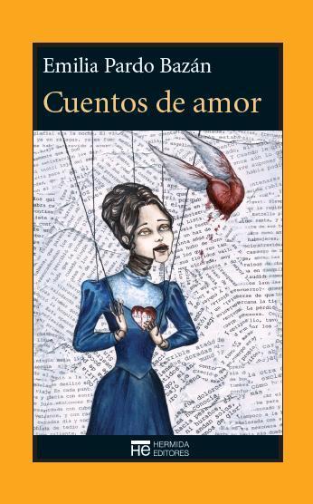 http://laantiguabiblos.blogspot.com.es/2016/07/cuentos-de-amor-emilia-pardo-bazan.html