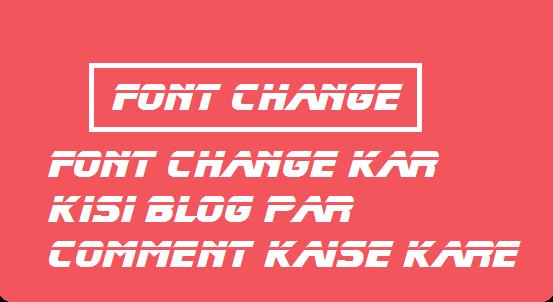 font-change-Kaise-Kare