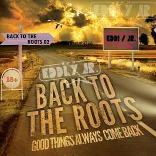 DJ EDDLY JR - Back To The Roots 02
