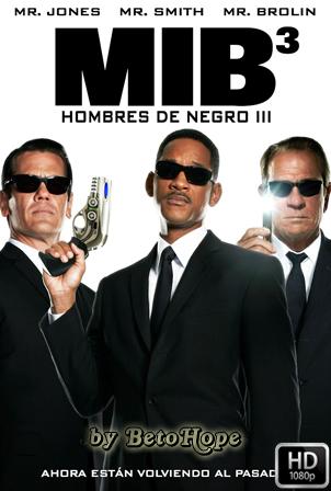 Hombres de Negro 3 [2012] [Latino-Ingles] HD 1080P [Google Drive] GloboTV