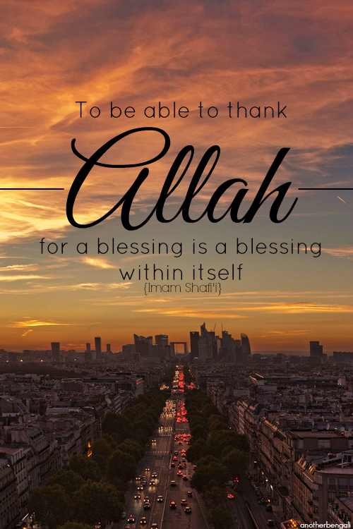 Allah Quotes - To be able to thank Allah for a blessing is a blessing