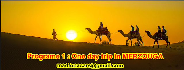 Programe 1 : One day trip in MERZOUGA