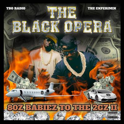 The Black Opera - 80z Babiez To The 2Gz 2 - Album Download, Itunes Cover, Official Cover, Album CD Cover Art, Tracklist