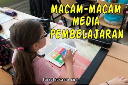 Macam-macam media pembelajaran