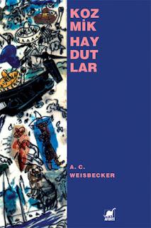 A. C. Weisbecker - Kozmik Haydutlar
