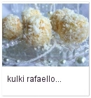 http://www.mniam-mniam.com.pl/2011/01/kulki-rafaello.html