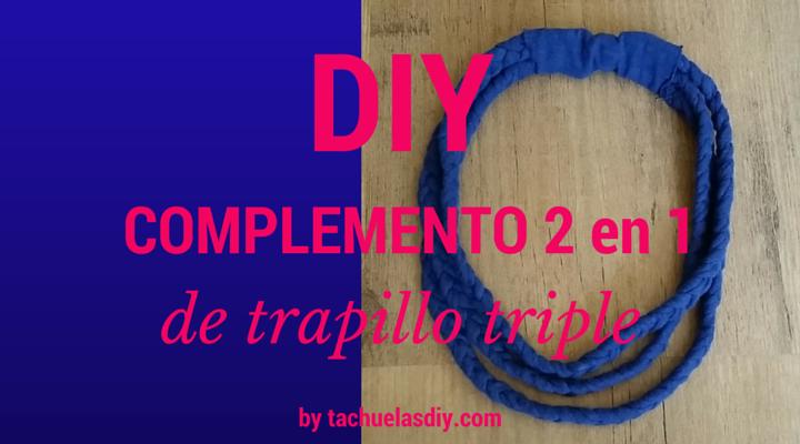 Tutorial paso a paso facil,gratis y reciclado para hacer un complemento 2 en 1 ,diademas y collar hecho con trapillo triple.
