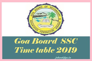 Goa Board 10th Time table 2019, Goa Board SSC Date Sheet 2019, GBSHSE SSC Date Sheet 2019, Goa Board SSC Time table