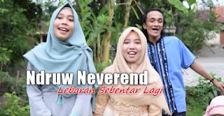 Ndruw Neverend, Lagu Religi, Lagu Cover, Lagu Lebaran Mp3, 2018, Download Lagu Ndruw Neverend Lebaran Sebentar Lagi Mp3 (Cover Religi Bimbo)