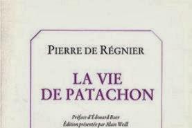 Lundi Librairie : La vie de Patachon - Pierre de Régnier
