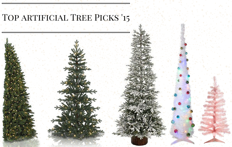 an image of top artificial tree picks '15