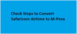 Convert Safaricom Airtime to M-Pesa
