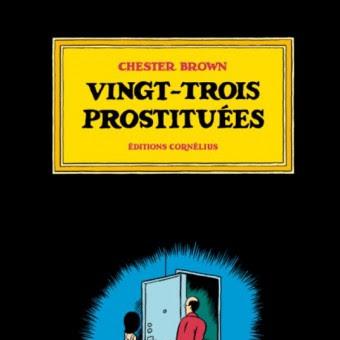 Vingt trois prostituées de Chester Brown