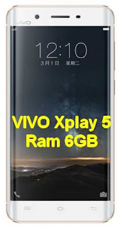 vivo xplay 5 ram 6GB