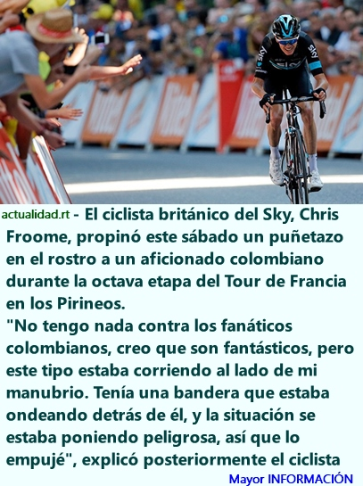 Sancionan a Chris Froome por agredir a un aficionado colombiano durante el Tour (Videos)