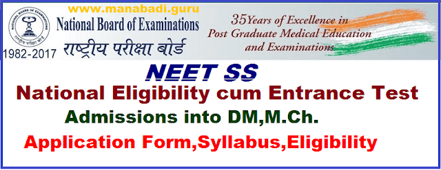 Admissions, Notification, NEET Admissions, National Eligibility cum Entrance Test, National Board Of Examinations, NEET SS, Super Speciality, DM, M.Ch