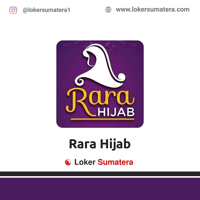 Lowongan Kerja Pekanbaru, Rara Hijab Juli 2021