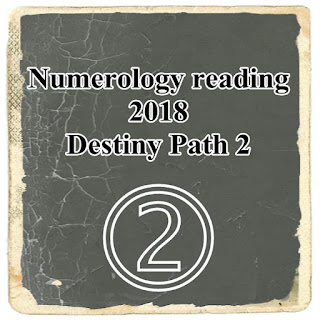2018 Destiny Path Number birthday January 2  11 20 29
