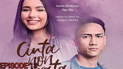 Tonton Drama Cinta Non Grata Episod 13
