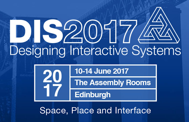Designing Interactive Systems Conference 2017 - Space, Place and Interface