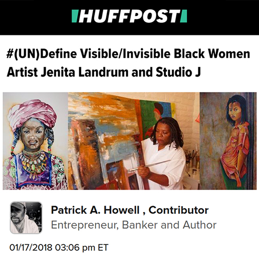 snapshot from web article from HuffPost.  Text: #(UN)Define Visible/Invisible Black Women. Artist Jenita Landrum and Studio J
