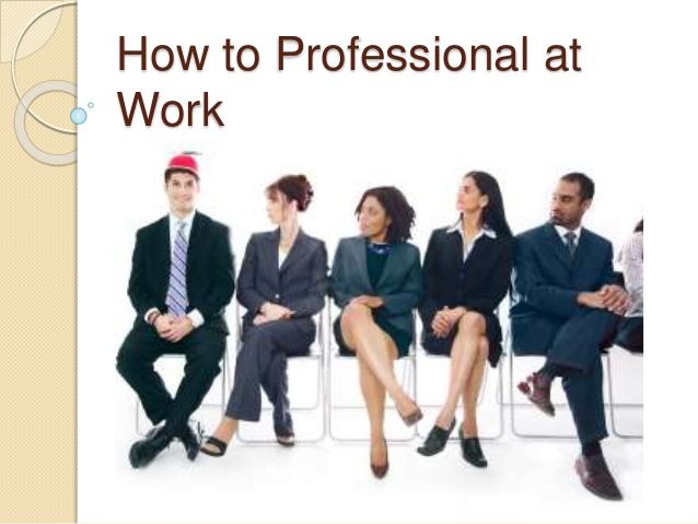 PPT - How to Professional at Work