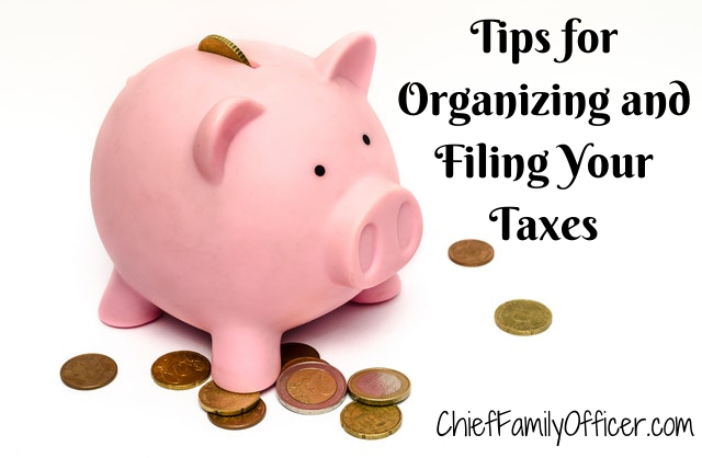 Tips for Filing and Organizing Your Taxes