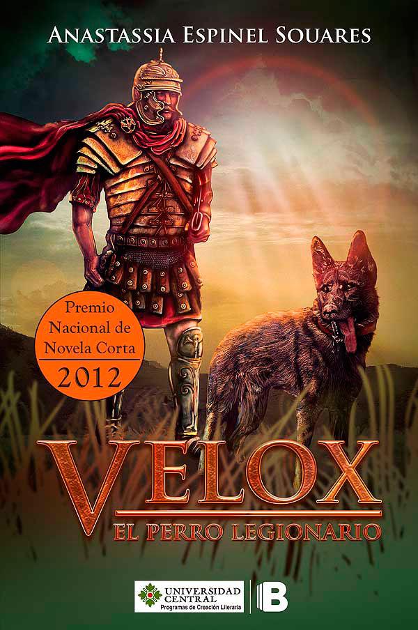 Velox el perro legionario de Anastassia Espinel