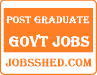 Govt Jobs for Post Graduate, Post Graduate Govt Jobs, Post Graduate Jobs, PG Govt Jobs, Govt Jobs for PG, PG Pass Govt Jobs,