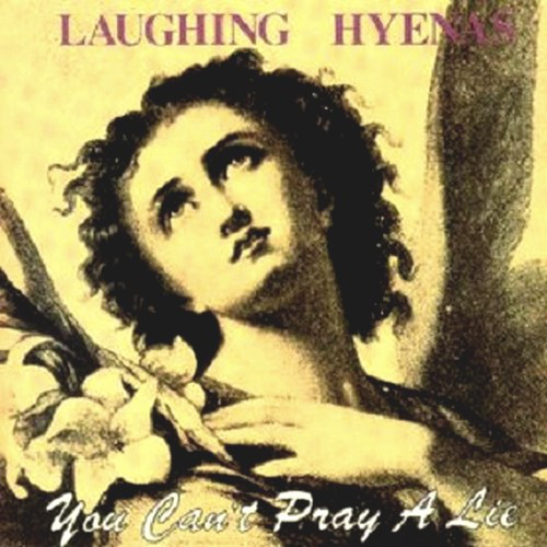 Laughing Hyenas Hard Times