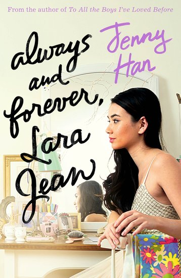 Always and Forever, Lara Jean by Jenny Han UK Cover