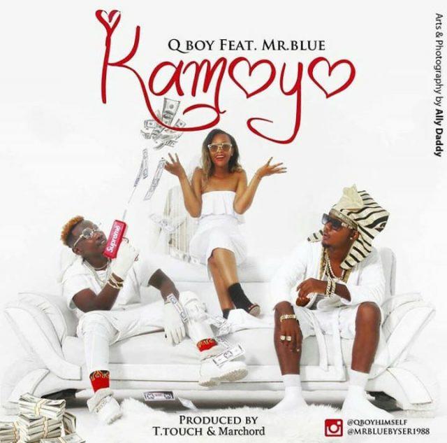 Q boy Msafi F.t Mr blue (Byser) - Kamoyo
